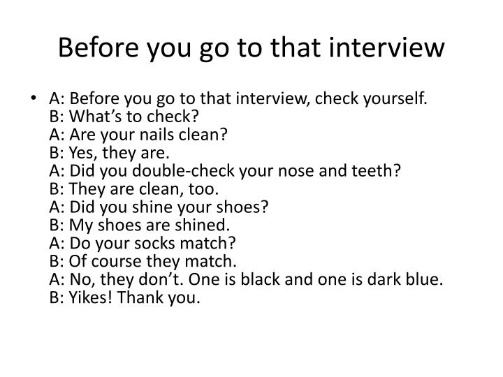 Before you go to that interview