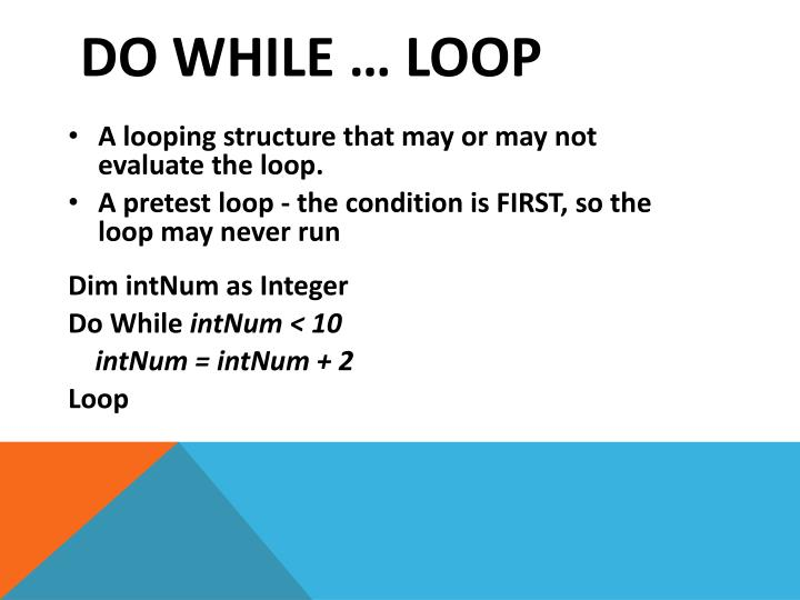 Do while … loop