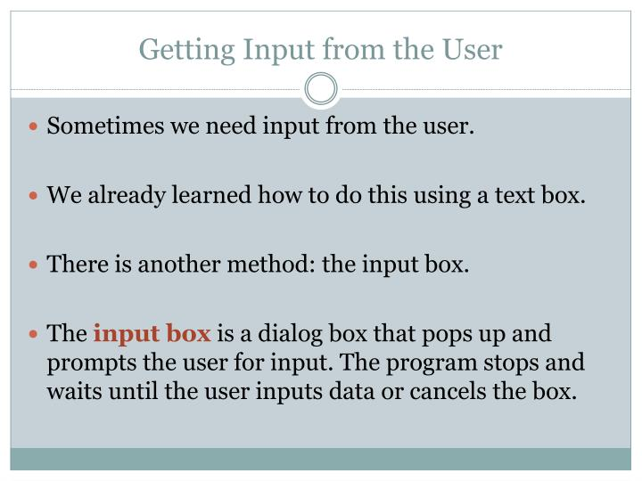 Getting Input from the User