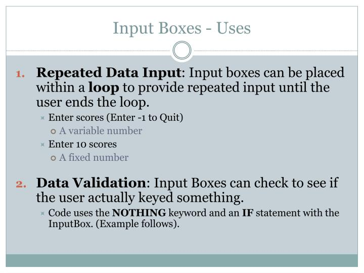 Input Boxes - Uses