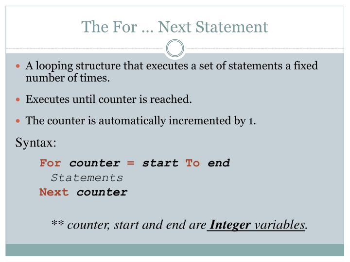 The For … Next Statement