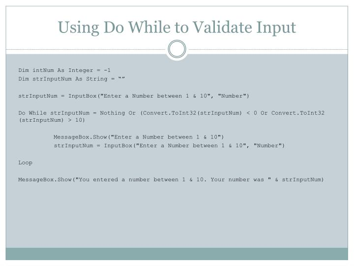Using Do While to Validate Input