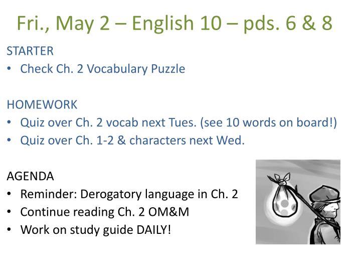 Fri., May 2 – English 10 –