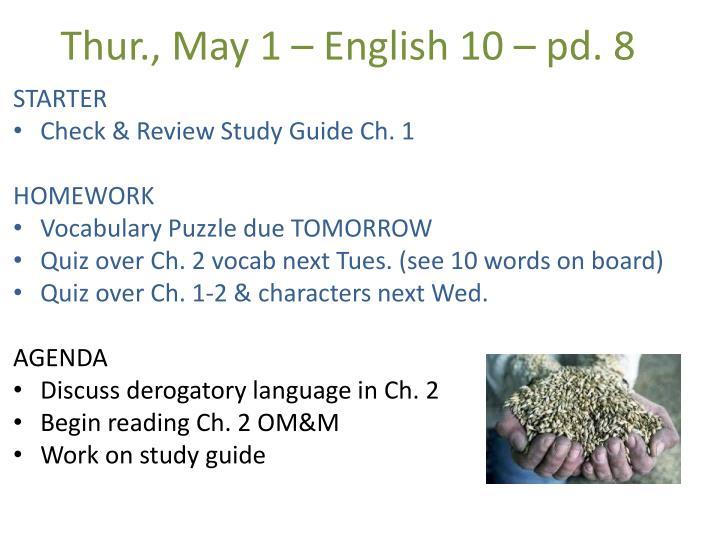 Thur., May 1 – English 10 – pd. 8