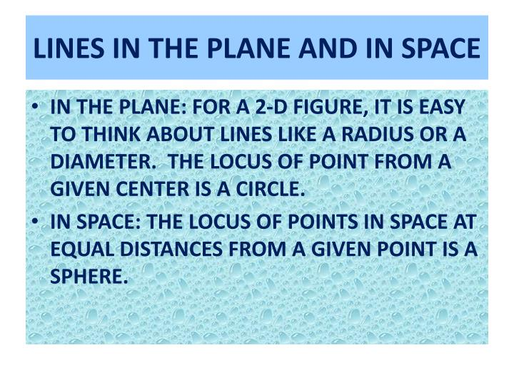 LINES IN THE PLANE AND IN SPACE