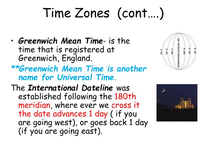 Time Zones  (cont….)