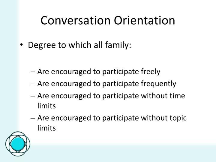 Conversation Orientation