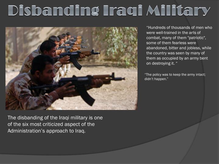 Disbanding Iraqi Military