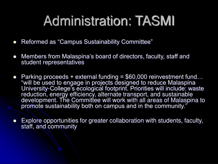 Administration: TASMI