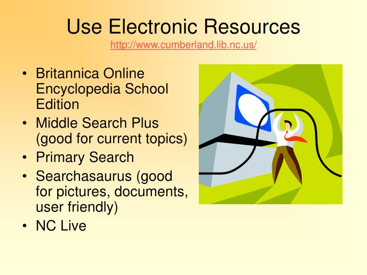 Use Electronic Resources