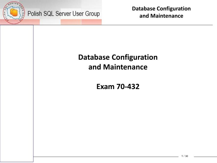 Database configuration and maintenance