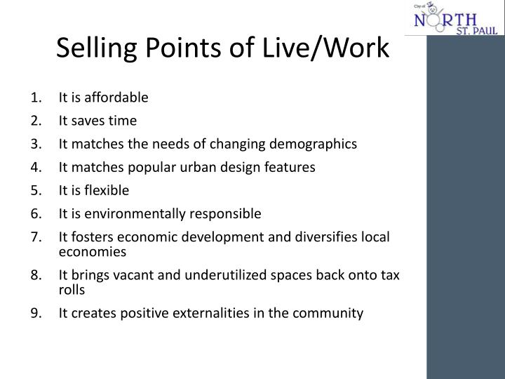 Selling points of live work