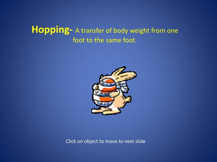 Hopping-