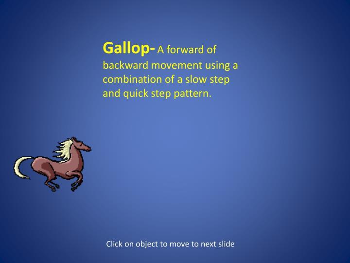 Gallop-