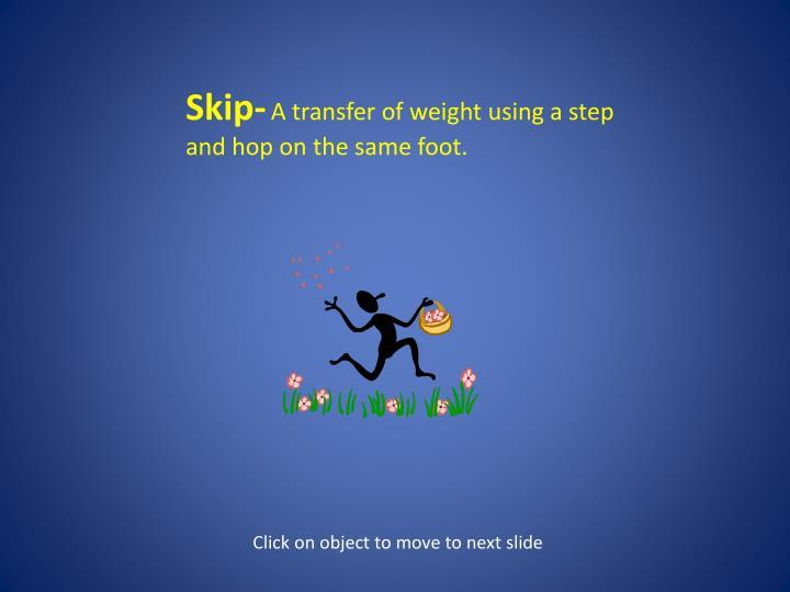 Skip-