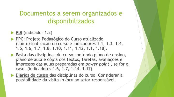 Documentos a serem organizados e disponibilizados