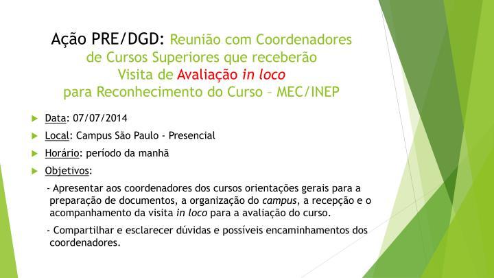 Ação PRE/DGD: