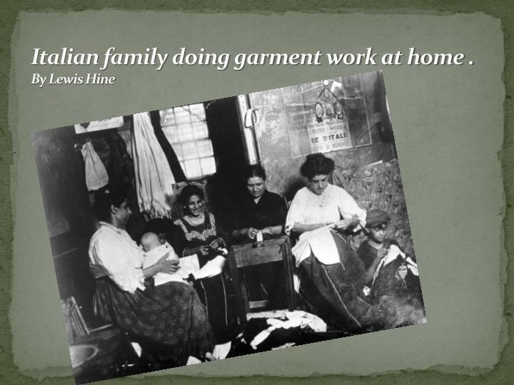 Italian family doing garment work at home .