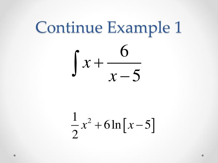 Continue Example 1
