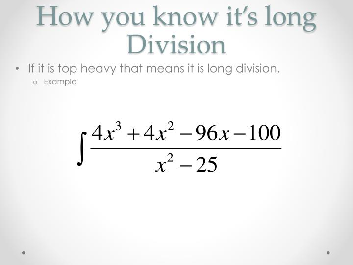 How you know it's long Division