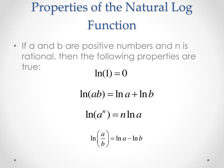 Properties of the Natural Log Function