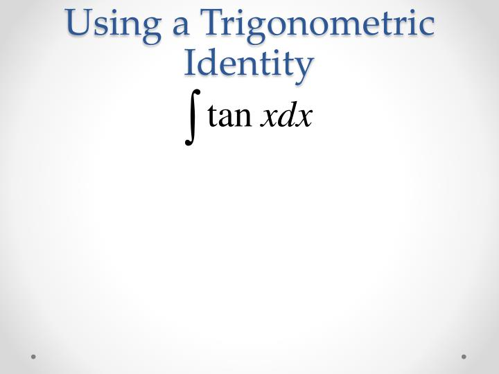 Using a Trigonometric Identity
