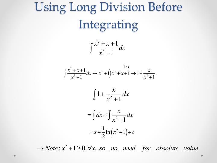 Using Long Division Before Integrating