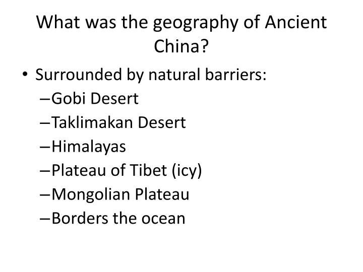 What was the geography of ancient china
