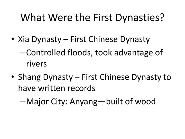 What Were the First Dynasties?
