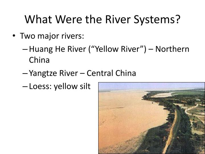 What Were the River Systems?