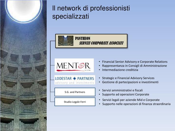 ll network di professionisti specializzati