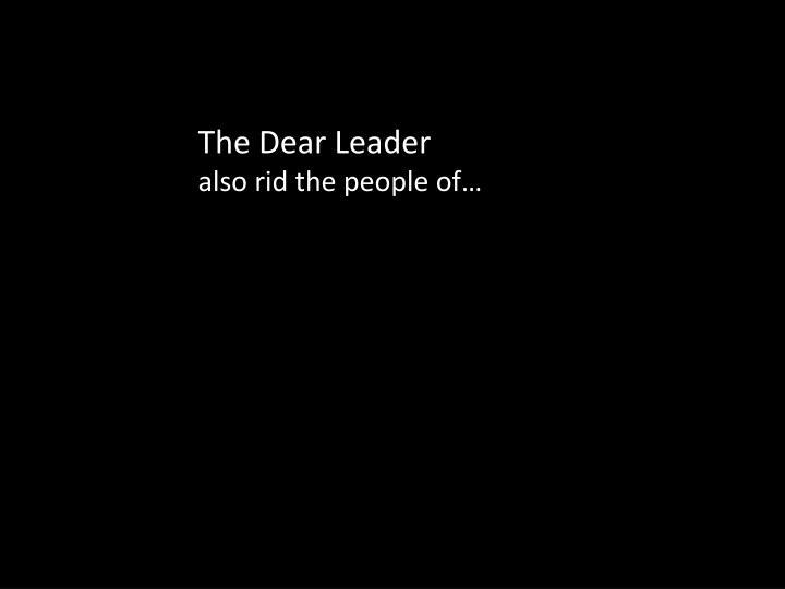 The Dear Leader