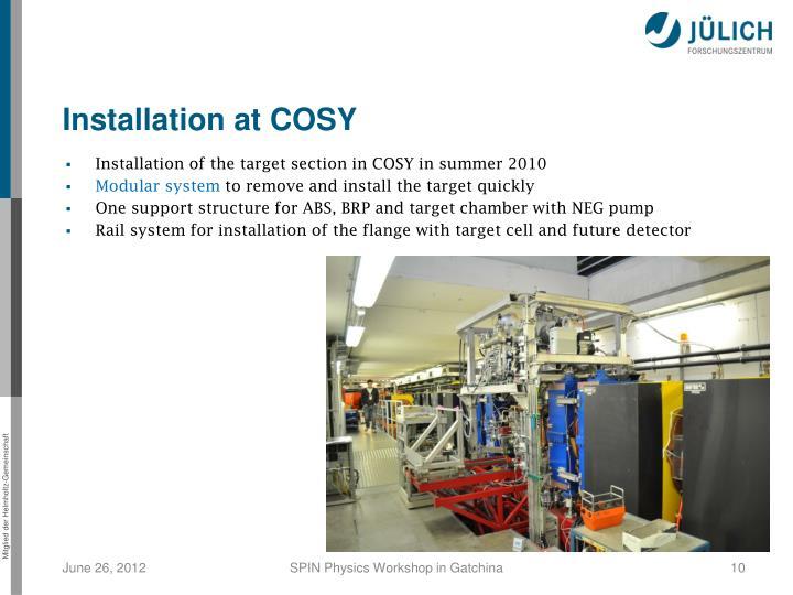 Installation at COSY