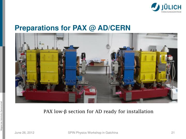 Preparations for PAX @ AD/CERN