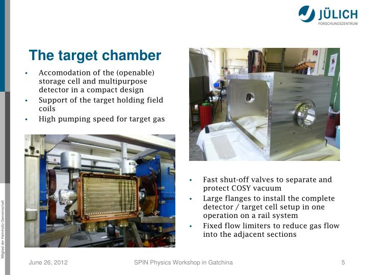 The target chamber