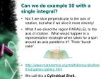 can we do example 10 with a single integral