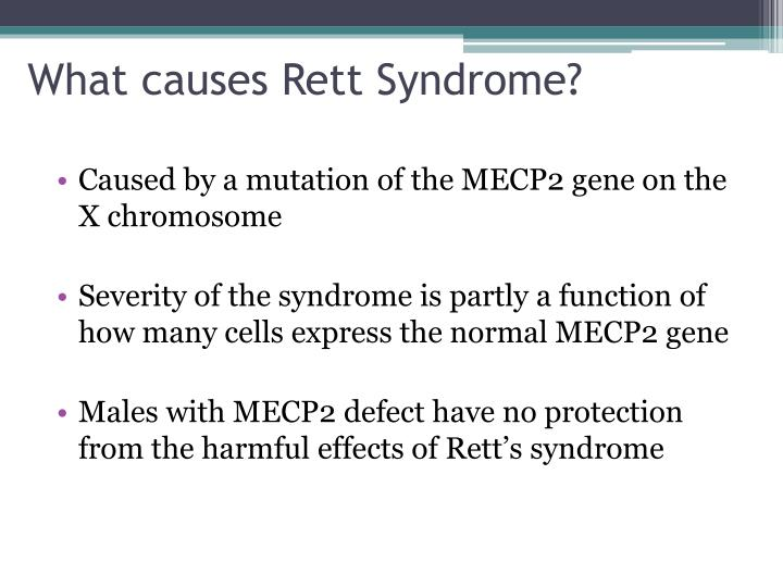 an overview of the history cause diagnosis and treatment of rett syndrome Rett syndrome is a genetic disorder that affects neurological development most often girls are affected, with few boys with the same gene mutation surviving gestation is rett syndrome autosomal, x-linked, dominant diagnosis autism: causes autism: treatment.