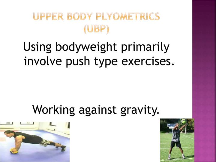 Upper body plyometrics ubp