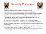 kennedy compound