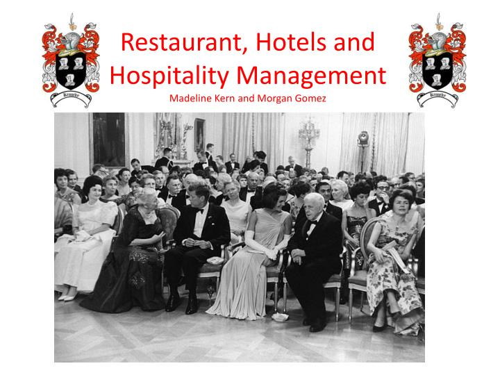 Restaurant, Hotels and Hospitality Management