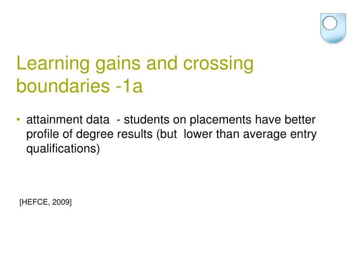 Learning gains and crossing boundaries -1a