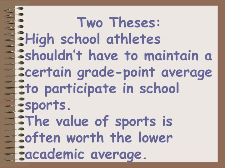 Two Theses: