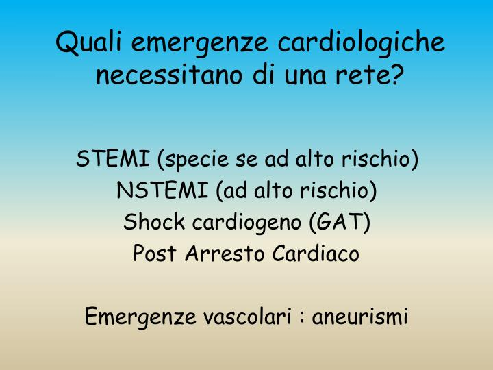 Quali emergenze cardiologiche necessitano di una rete?