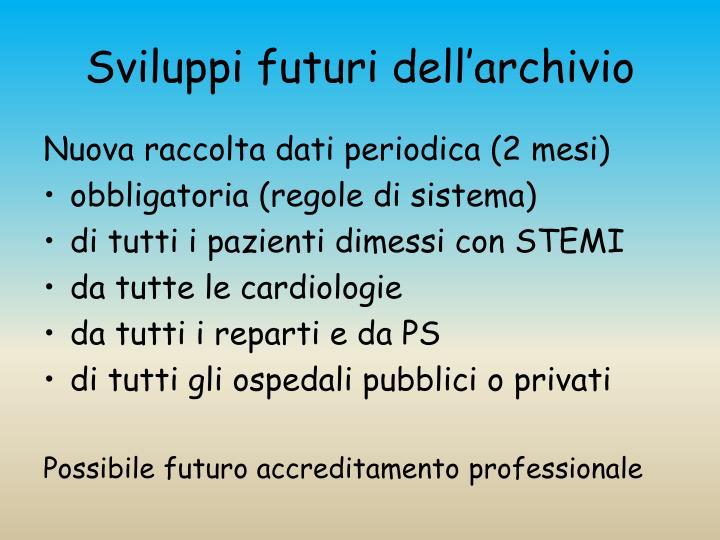 Sviluppi futuri dell'archivio