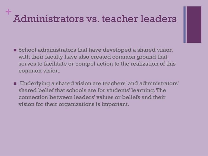 Administrators vs. teacher leaders