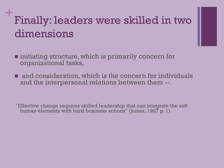 Finally: leaders were skilled in two dimensions