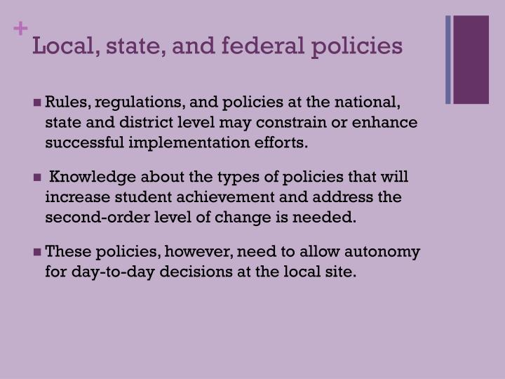 Local, state, and federal policies