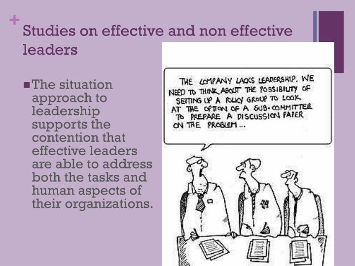 Studies on effective and non effective leaders