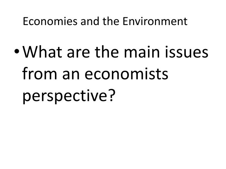 Economies and the Environment