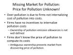 missing market for pollution price for pollution unknown